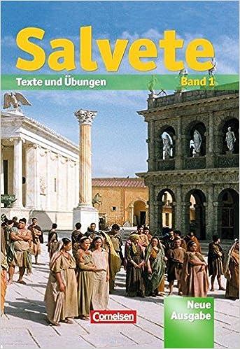 Salvete Aktuelle Ausgabe Schülerbuch Band 1 Lektion 1 27 Texte