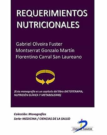 Requerimientos nutricionales (Este capítulo pertenece al ...