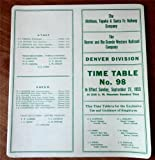 The Atchison, Topeka and Santa Fe Railway Company/The Denver and Rio Grande Western Railroad Company, Denver Division Employee Time Table No. 98, September 27, 1953
