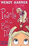 Pearlie and the Big Doll, Wendy Harmer, 1740518896
