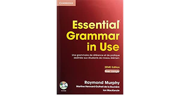 Essential Grammar in Use with Answers and CD-ROM French Edition ...