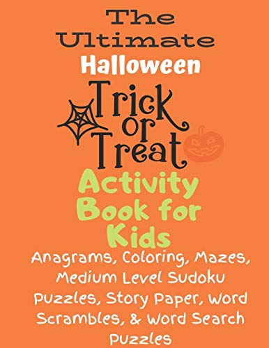Healthy Kid Halloween Treats (The Ultimate Halloween Trick or Treat Activity Book for)
