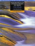 Water Resources of the Lower Pecos Region, New Mexico: Science, Policy, and a Look to the Future