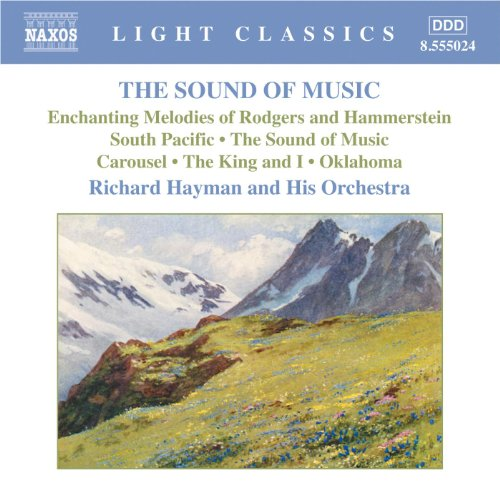 (Rodgers: Sound Of Music (The): Enchanting Melodies Of Rodgers And Hammerstein)