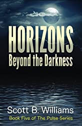 Horizons Beyond the Darkness (The Pulse Series) (Volume 5)