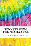 Image of Sonnets from the Portuguese: Includes MLA Style Citations for Scholarly Secondary Sources, Peer-Reviewed Journal Articles and Critical Essays (Squid Ink Classics)