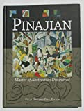 img - for Pinajian: Master of Abstraction Discovered [1914-1999] book / textbook / text book