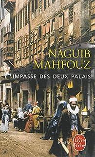 Impasse des deux palais [Trilogie du Caire, 1], Mahfouz, Naguib