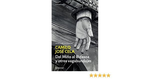 Amazon.com: Del Miño al Bidasoa y otros vagabundajes (Spanish Edition) eBook: Camilo José Cela: Kindle Store