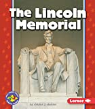 img - for The Lincoln Memorial (Pull Ahead Books _ American Symbols) book / textbook / text book