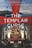 The Templar Curse: A Sean Wyatt Archaeological Thriller (Sean Wyatt Adventure)