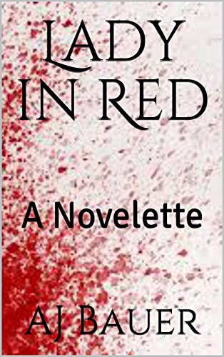 Lady in Red: A Novelette