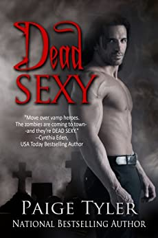 Dead Sexy by [Tyler, Paige]
