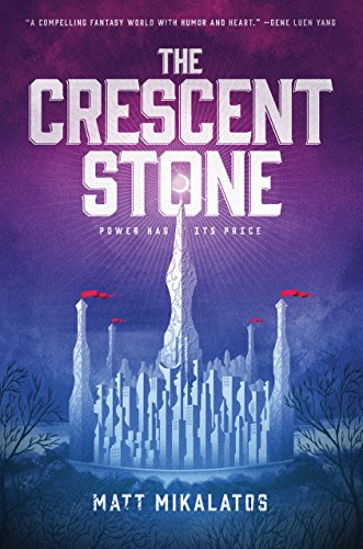 The Crescent Stone (The Sunlit Lands Book 1) by [Mikalatos, Matt]