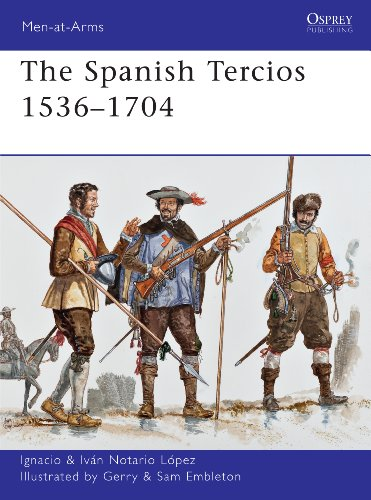 The Spanish Tercios 1536?1704 (Men-at-Arms)