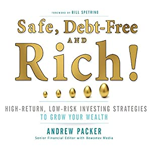Safe, Debt-Free, and Rich! Audiobook
