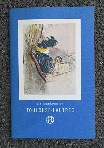 (Lithographs by Toulouse-Lautrec from the Collection of Ferdinand H. Davis)