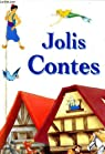 Jolis contes par Collectif