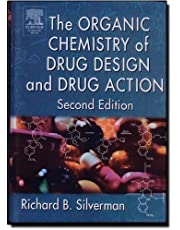 The Organic Chemistry of Drug Design and Drug Action, Second Edition 2nd edition by Silverman Ph.D Organic Chemistry, Richard B. (2004) Hardcover