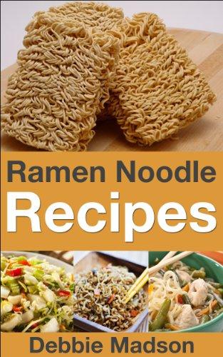 #freebooks – Ramen Noodle Recipes by Debbie Madson