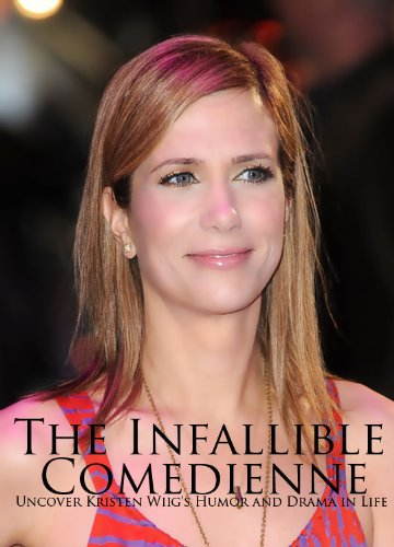 The Infallible Comedienne - Uncover Kristen Wiig's Humor and Drama in Life (Night Raven Date)
