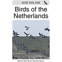 Birds of the Netherlands (Nature Travel Guide) (English Edition)