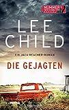 Die Gejagten: Ein Jack-Reacher-Roman (Die Jack-Reacher-Romane, Band 18)