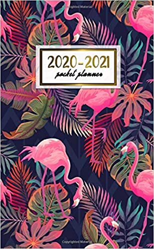 2020-2021 Pocket Planner: Nifty Exotic Flamingo Two-Year ...