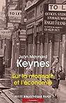 Sur la monnaie et l'économie par John Maynard Keynes