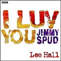 I Luv You Jimmy Spud (Dramatised)
