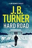 #6: Hard Road (Jon Reznick Thriller Series Book 1)