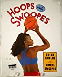 Hoops with Swoopes, Deborah J. Short and Josefina Villamil Tinajero, 0736217630