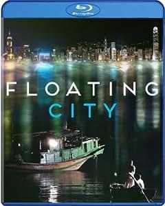 Floating City (2012) [Blu-Ray]