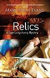 Relics: A Faye Longchamp Mystery #2 (Faye Longchamp Series)