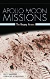 Apollo Moon Missions, Billy W. Watkins, 0275987027