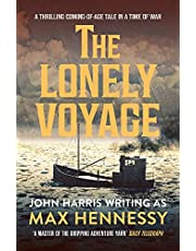 The Lonely Voyage: A thrilling coming of age tale in a time of war (The By Air, By Land, By Sea Collection Book 1)
