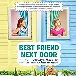 Best Friend Next Door | Carolyn Mackler