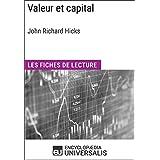Valeur et capital de John Richard Hicks: Les Fiches de lecture d'Universalis (French Edition)