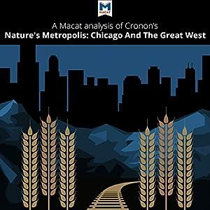A Macat Analysis of William Cronon's Nature's Metropolis Audiobook