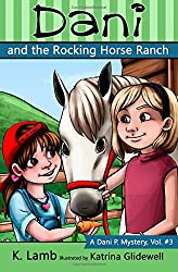 Dani and the Rocking Horse Ranch (A Dani P. Mystery) (Volume 3)