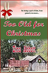 Too Old for Christmas (Too Old in Columbia Book 1)