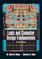 Logic and Computer Design Fundamentals, 4th Edition Front Cover