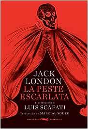 La peste escarlata (rústica) (Libros del Zorro Rojo