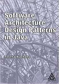 Software Architecture Design Patterns In Java Kuchana Partha 9780849321429 Amazon Com Books