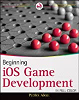 Beginning iOS Game Development Front Cover