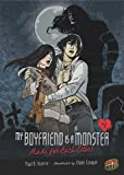 Made for Each Other (My Boyfriend Is a Monster (Paperback))