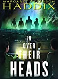 In Over Their Heads (Turtleback School & Library Binding Edition) (Under Their Skin)