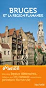 Guide Evasion Bruges et la région flamande par Poncelet