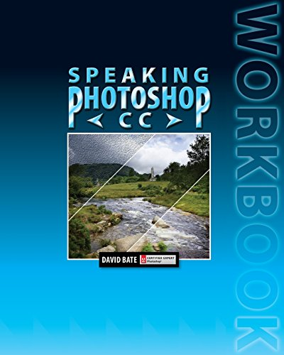 Speaking Photoshop CC Workbook