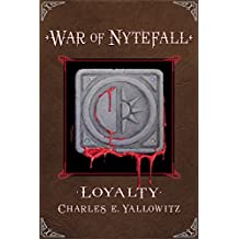 Loyalty (War of Nytefall Book 1)